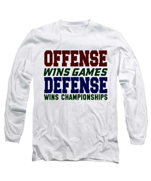 Offence Defense Long Sleeve T-Shirt
