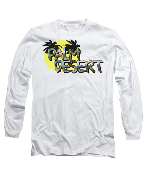 Palm Desert Large Letter With Moon Long Sleeve T-Shirt