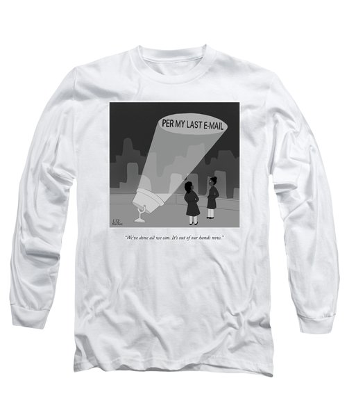 Per My Last Email Long Sleeve T-Shirt