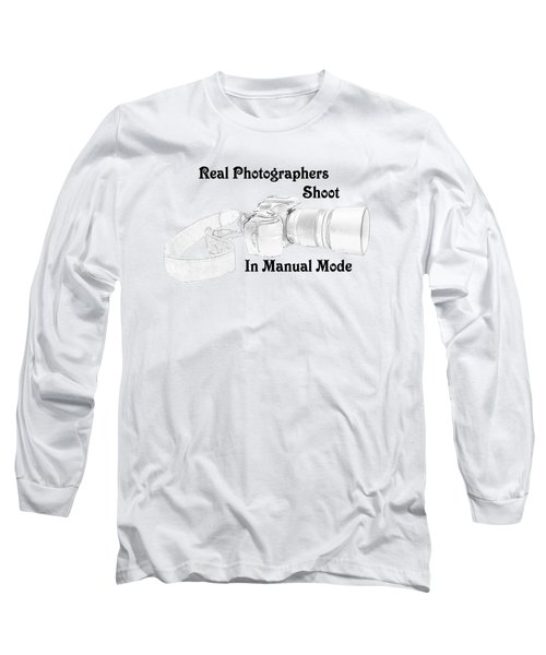 Real Photographers Long Sleeve T-Shirt