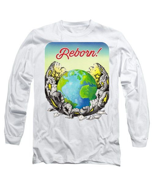 Reborn Long Sleeve T-Shirt