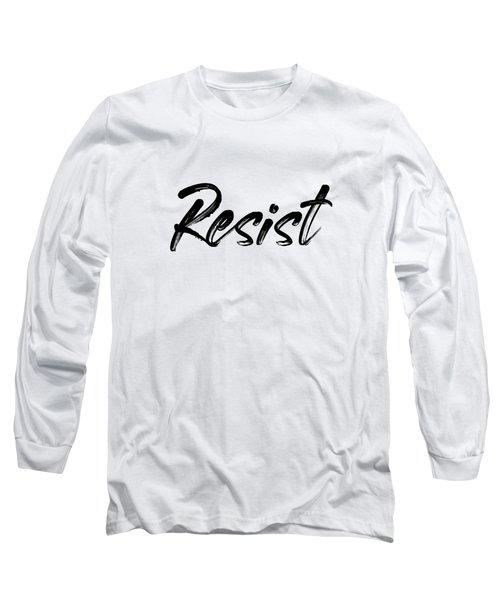 Resist - Black On White Long Sleeve T-Shirt