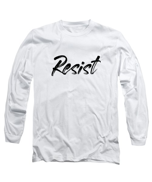 Resist - Black On White Long Sleeve T-Shirt