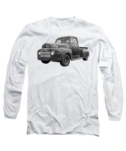 Rusty Ford Farm Truck Black And White Long Sleeve T-Shirt