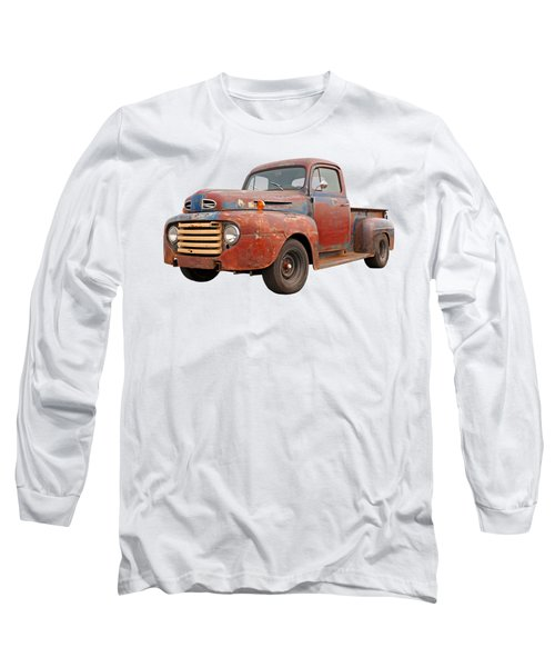 Rusty Ford Farm Truck Long Sleeve T-Shirt