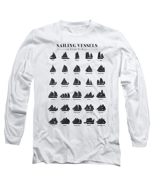 Sailing Vessel Types And Rigs Long Sleeve T-Shirt
