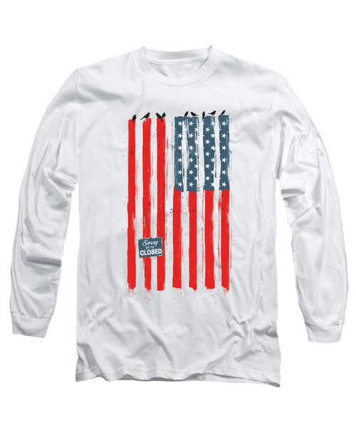 Sorry We're Closed Long Sleeve T-Shirt