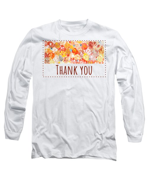 Long Sleeve T-Shirt featuring the painting Thank You #2 by Maria Langgle