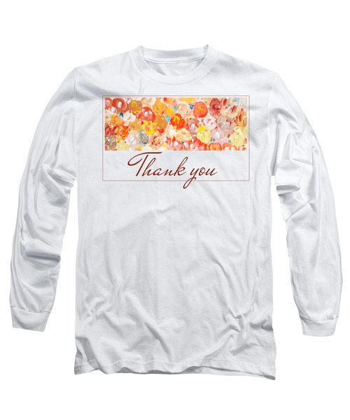 Long Sleeve T-Shirt featuring the painting Thank You #3 by Maria Langgle