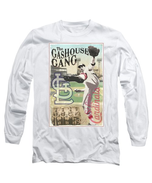 The Gashouse Gang - St. Louis Cardinals Long Sleeve T-Shirt