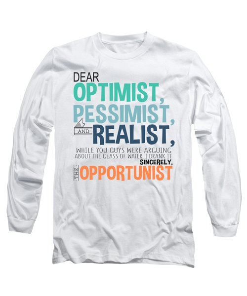 The Opportunist Long Sleeve T-Shirt