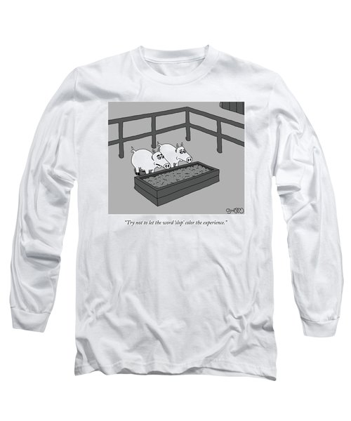 The Slop Experience Long Sleeve T-Shirt