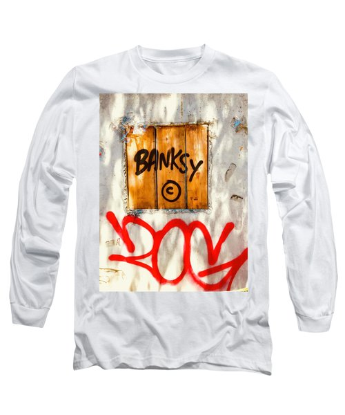 This Banksy Will Not Disappear Long Sleeve T-Shirt