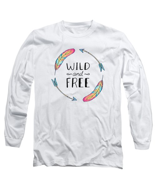 Wild And Free Colorful Feathers - Boho Chic Ethnic Nursery Art Poster Print Long Sleeve T-Shirt