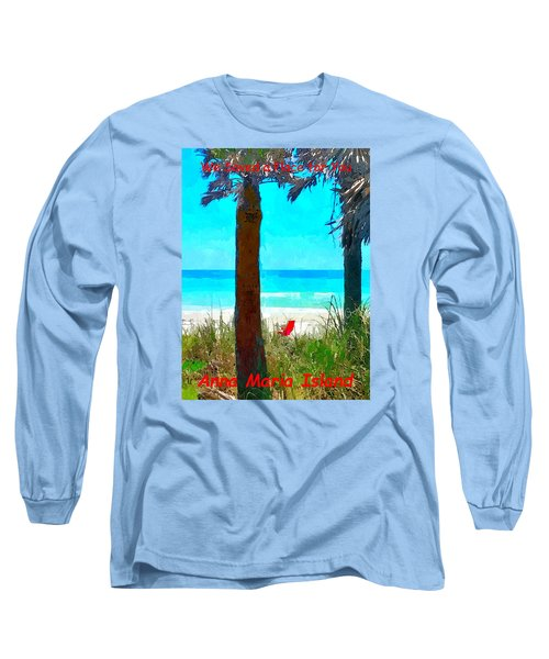 We Saved A Place For You Long Sleeve T-Shirt