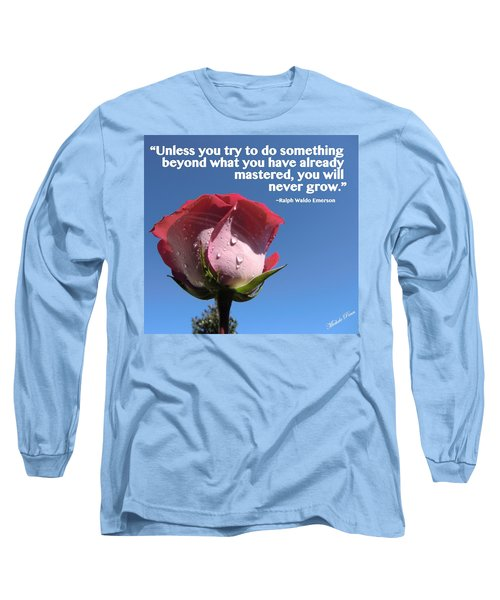 Choose Your Quote Choose Your Picture 21 Long Sleeve T-Shirt