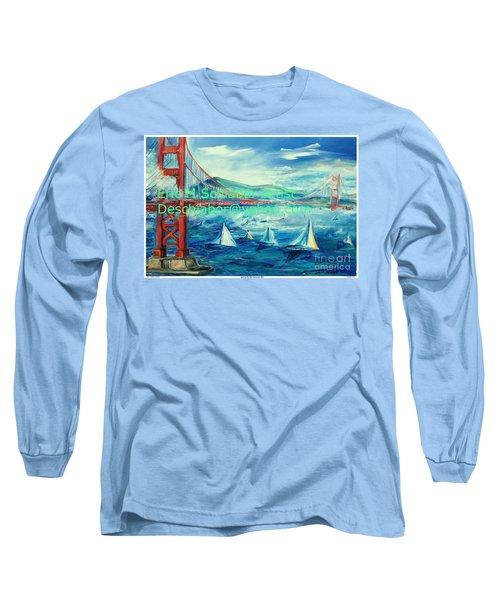 San Francisco Golden Gate Bridge Long Sleeve T-Shirt
