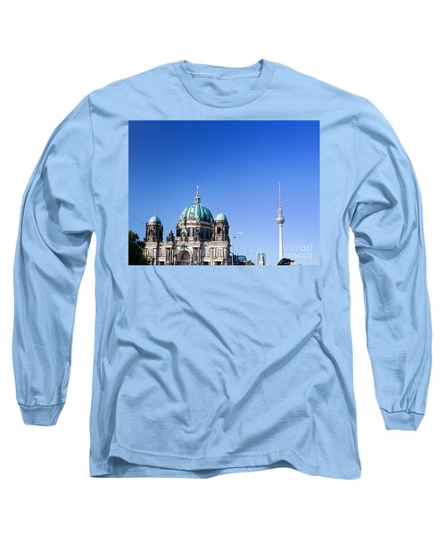Berlin Cathedral And Tv Tower Long Sleeve T-Shirt