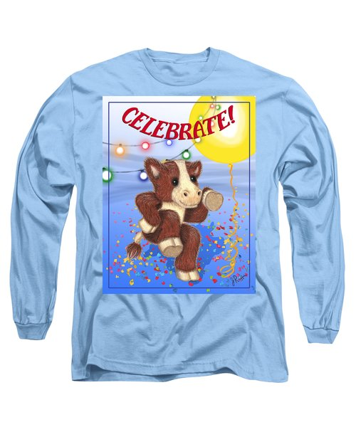 Celebrate Long Sleeve T-Shirt by Jerry Ruffin