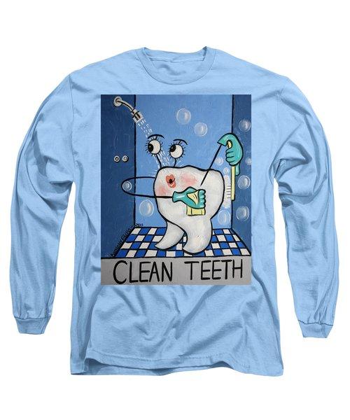 Clean Teeth Long Sleeve T-Shirt