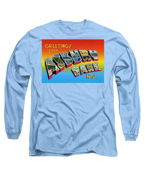 Long Sleeve T-Shirt featuring the digital art Greetings From Asbury Park Nj by Digital Reproductions