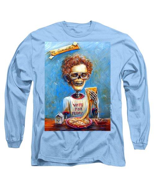 Mi Quesadilla Long Sleeve T-Shirt