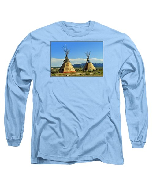 Native American Teepees  Long Sleeve T-Shirt by Dora Sofia Caputo Photographic Art and Design