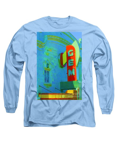 Sign - Gem Theater - Jazz District  Long Sleeve T-Shirt