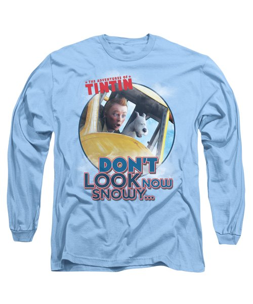 Tintin - Don't Look Now Long Sleeve T-Shirt