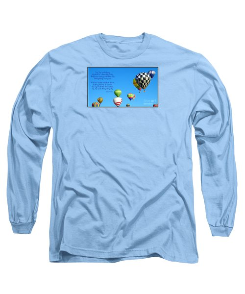 Up Up And Away Poetry Photography Long Sleeve T-Shirt
