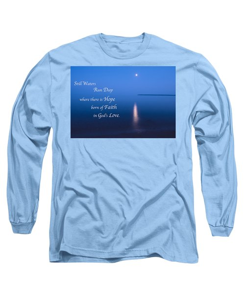 Moonrise On Lake Superior With Quote Long Sleeve T-Shirt