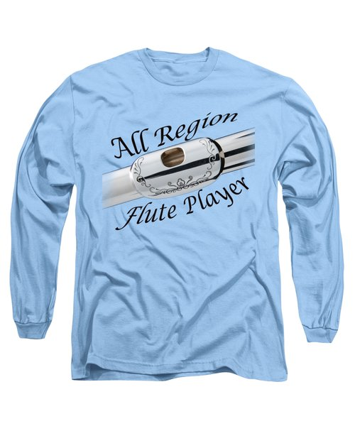 All Region Flute Player Long Sleeve T-Shirt