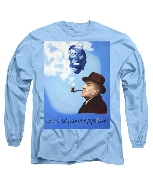 This Is Not A Pipe Dream Long Sleeve T-Shirt
