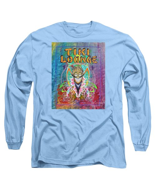 Tiki Lounge  Long Sleeve T-Shirt