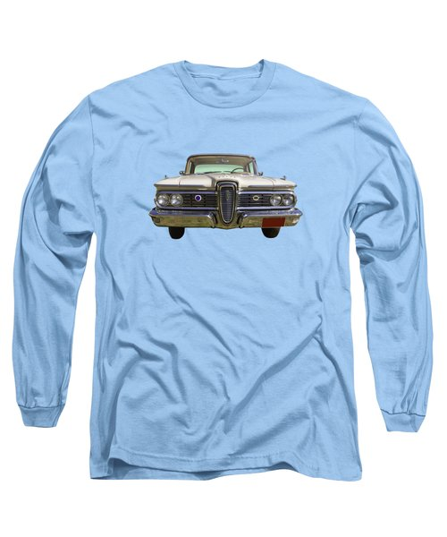 1959 Edsel Ford Ranger Long Sleeve T-Shirt