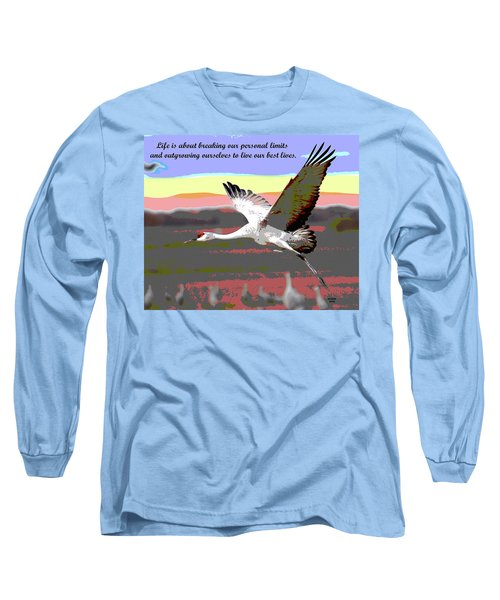 Motivational Quotes Long Sleeve T-Shirt