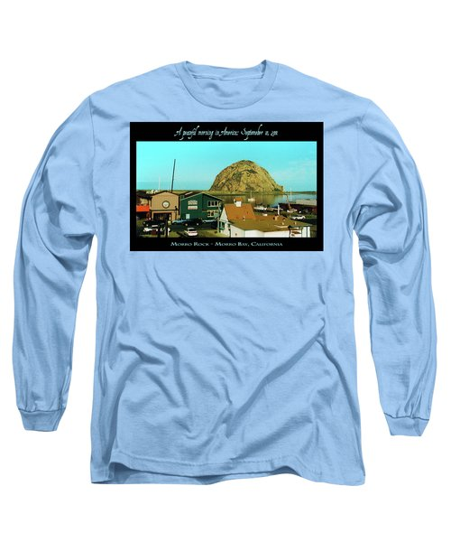 A Peaceful Morning In America 9-10-01 Long Sleeve T-Shirt