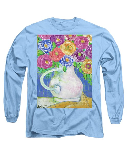 A Vase Full Of Happiness Long Sleeve T-Shirt by Rosemary Aubut