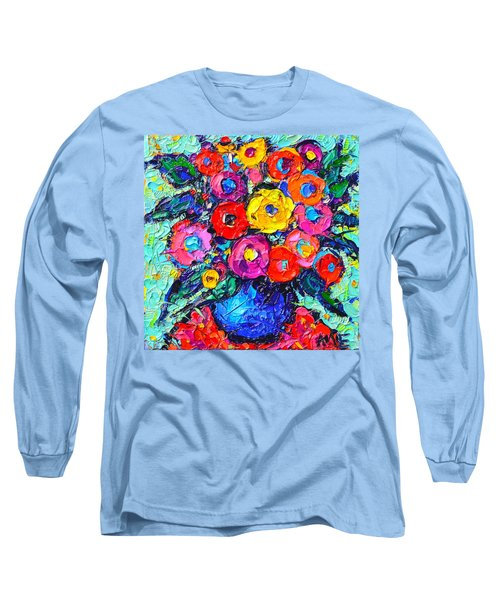 Abstract Colorful Wild Roses Modern Impressionist Palette Knife Oil Painting By Ana Maria Edulescu  Long Sleeve T-Shirt