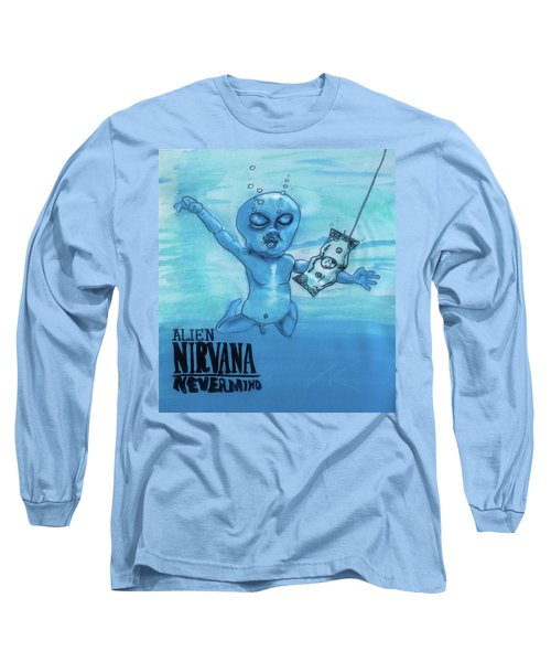 Alien Nevermind Long Sleeve T-Shirt by Similar Alien