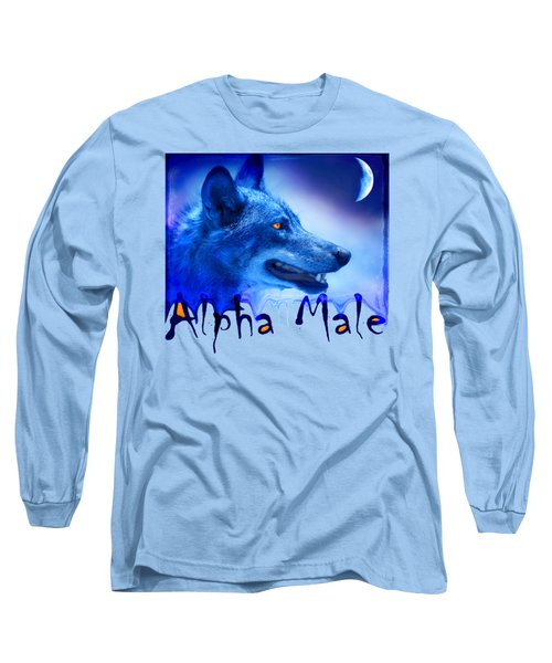 Alpha Male Long Sleeve T-Shirt