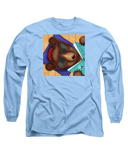 B Is For Brown Bear Long Sleeve T-Shirt