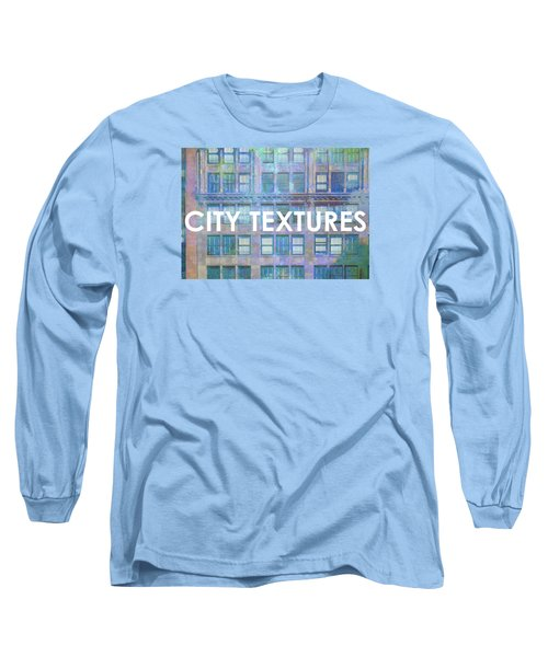 Blue Broadway Urban Textures Long Sleeve T-Shirt