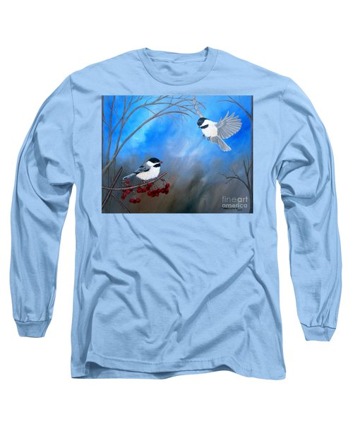 Chickadees  Long Sleeve T-Shirt