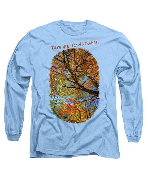 Colors On High 2 Long Sleeve T-Shirt