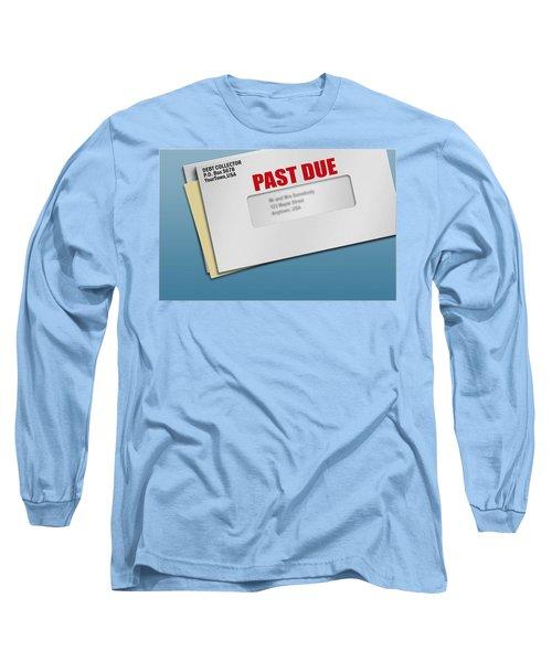 Debt Collection Abuse Alexandria Va Long Sleeve T-Shirt