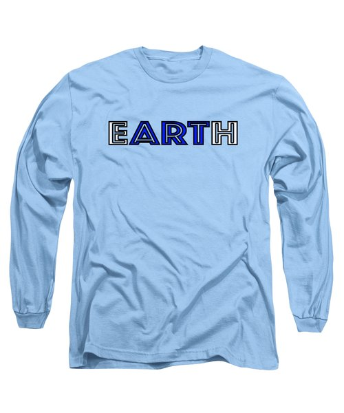 Earth Art Long Sleeve T-Shirt