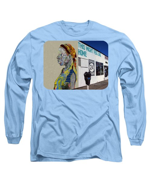 Feels Like Home Long Sleeve T-Shirt