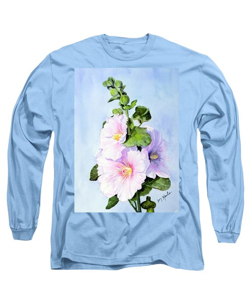 Finally Hollyhocks Long Sleeve T-Shirt