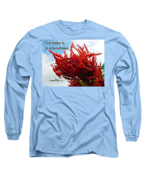 Give Thanks Long Sleeve T-Shirt by Judi Saunders